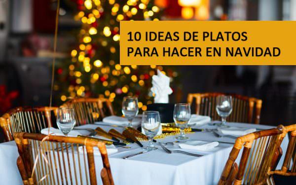 10 Ideas De Platos Para Hacer En Navidad