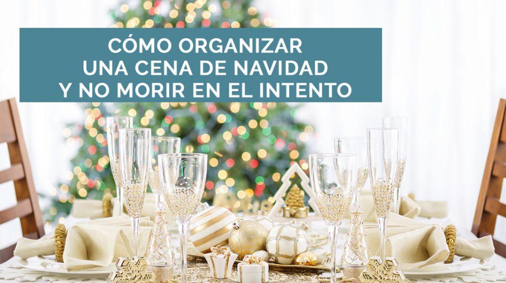 Como Organizar Una Cena De Navidad