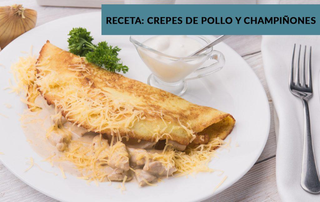 Crepes De Pollo Y ChampiÑones